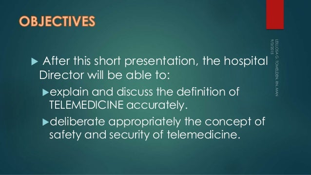 Telemedicine: safety and security Slide 2