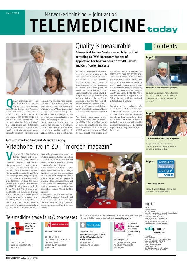 Quality is measurable — also in telemedicine! As the first and up to now only telemedi- cal centre in Germany, the Vitapho...