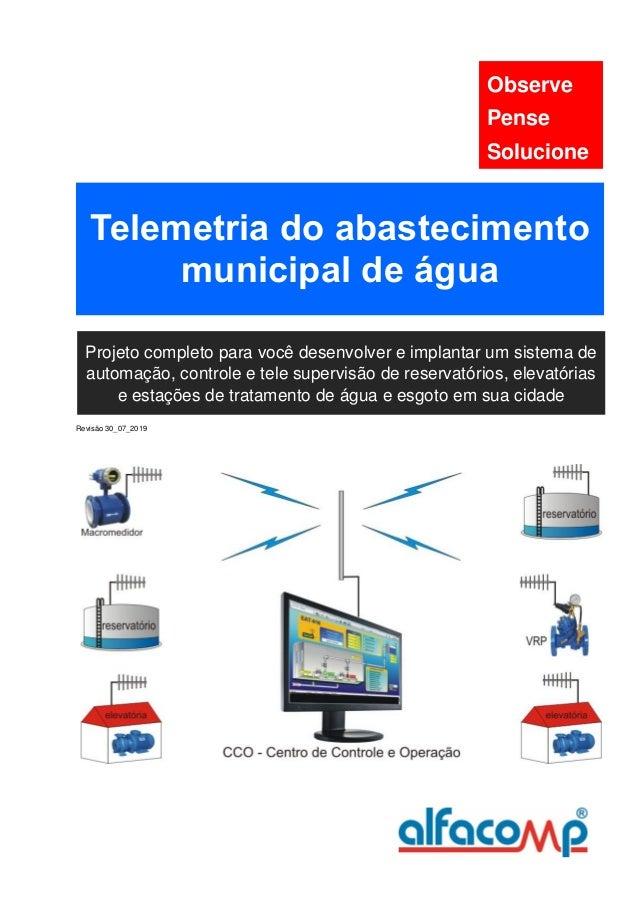 Revisão 30_07_2019 Observe Pense Solucione Telemetria do abastecimento municipal de água Projeto completo para você desenv...