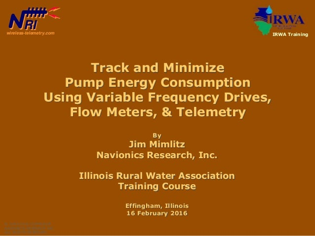 By Jim Mimlitz Navionics Research, Inc. Illinois Rural Water Association Training Course Effingham, Illinois 16 February 2...