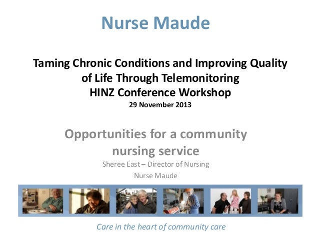 Nurse Maude Taming Chronic Conditions and Improving Quality of Life Through Telemonitoring HINZ Conference Workshop 29 Nov...