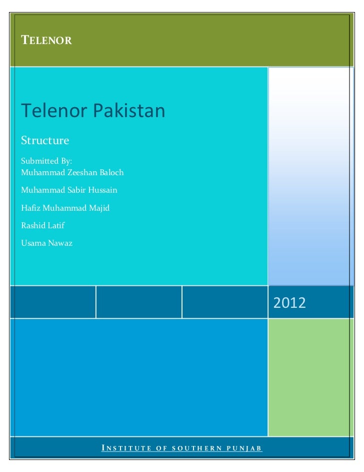 TELENOR   0000112246Telenor PakistanStructureSubmitted By:Muhammad Zeeshan BalochMuhammad Sabir HussainHafiz Muhammad Maji...