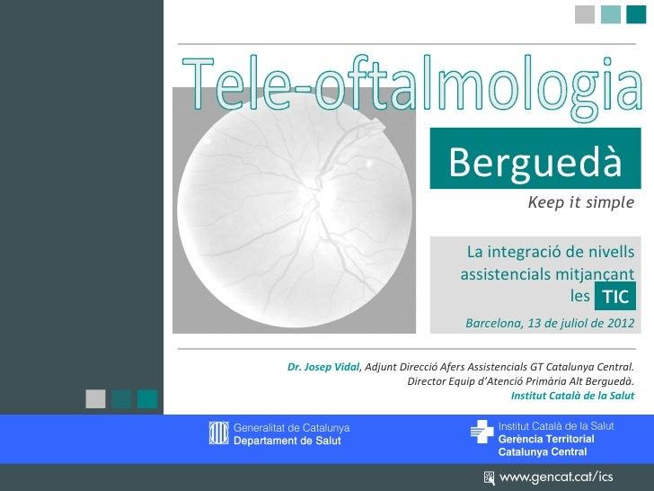 Berguedà                                                   Keep it simple                                      La integrac...