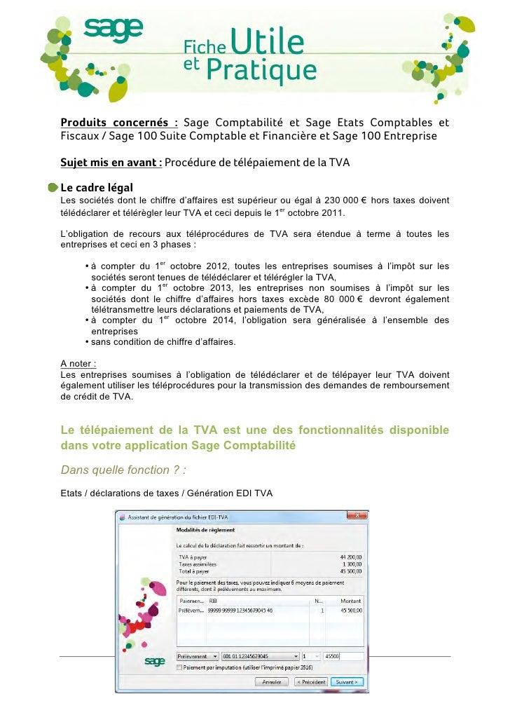 Produits concernés : Sage Comptabilité et Sage Etats Comptables etFiscaux / Sage 100 Suite Comptable et Financière et Sag...