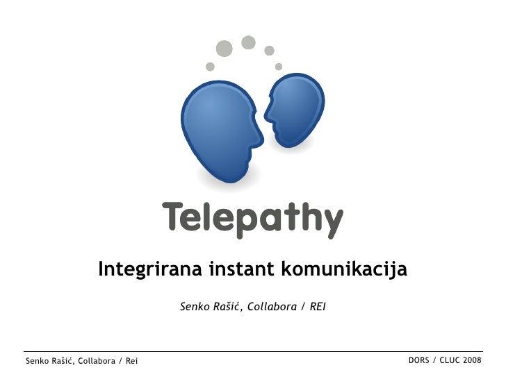 Integrirana instant komunikacija                                Senko Rašić, Collabora / REI    Senko Rašić, Collabora / R...