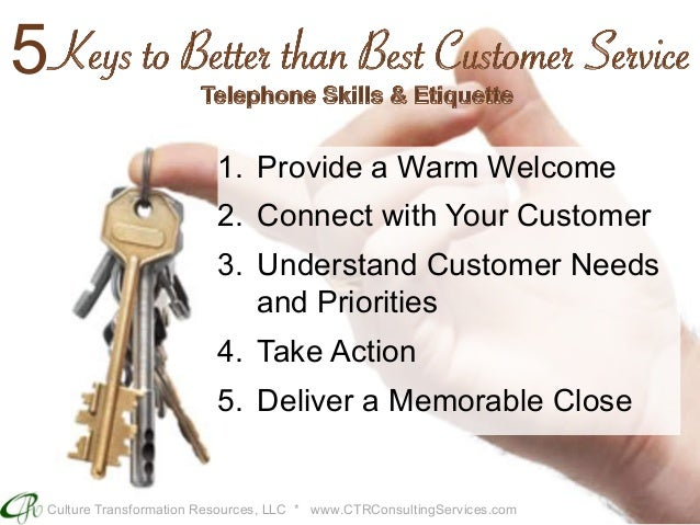 5 keys to better than best customer service telephone skills and et