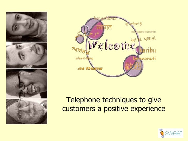 Telephone techniques to give customers a positive experience