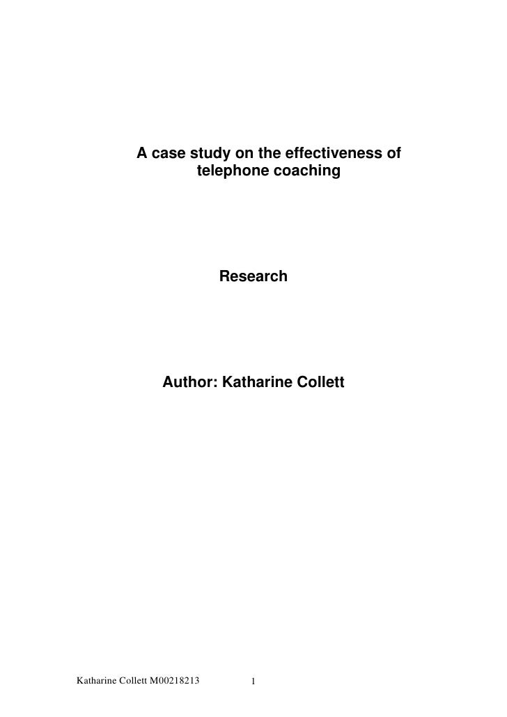A case study on the effectiveness of                      telephone coaching                                   Research   ...