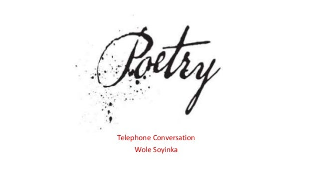 telephone conversation by wole soyinka analysis