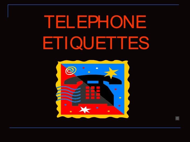 TELEPHONEETIQUETTES