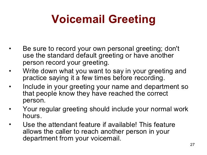 Telephone techniques voicemail greeting m4hsunfo