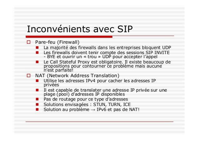 Le protocole IAX/IAX2 alternative au protocole SIP utilisé par Asterisk utilise un port UDP unique (4569, 5036 pour IAX1) ...