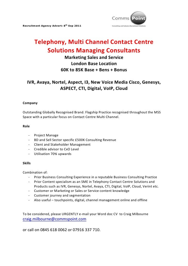 Telephony, Multi Channel Contact Centre Solutions Managing Consultants<br />Marketing Sales and Service<br />London Base L...