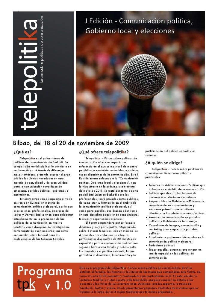I Edición -‐ Comunicación política,                     forum sobre políticas de comunicación telepolitika      ...