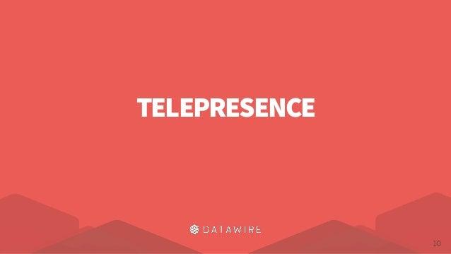 Telepresence - Fast Development Workflows for Kubernetes