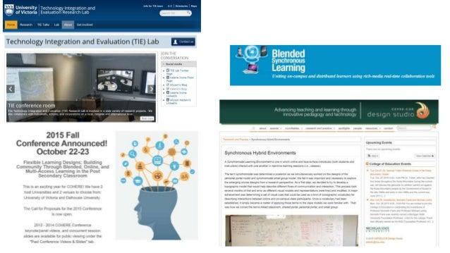 Multiaccess - shared portals http://designstudio.educ.msu.edu/virtual-flexibility-for- synchronous-hybrid-learning/