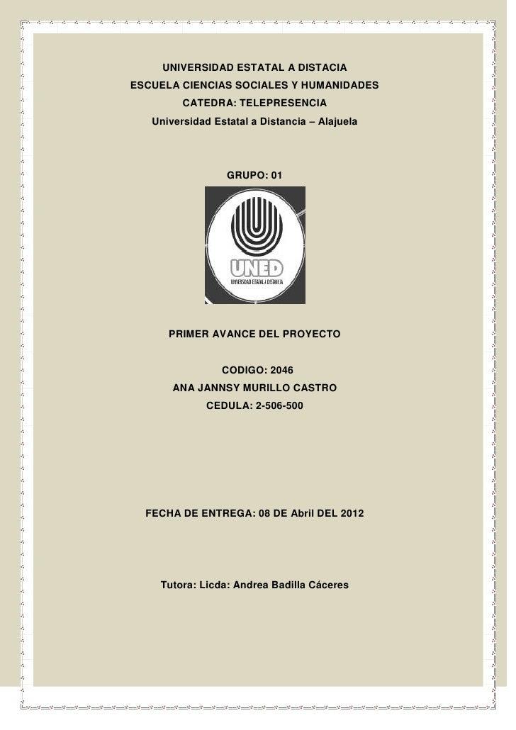 UNIVERSIDAD ESTATAL A DISTACIAESCUELA CIENCIAS SOCIALES Y HUMANIDADES         CATEDRA: TELEPRESENCIA   Universidad Estatal...