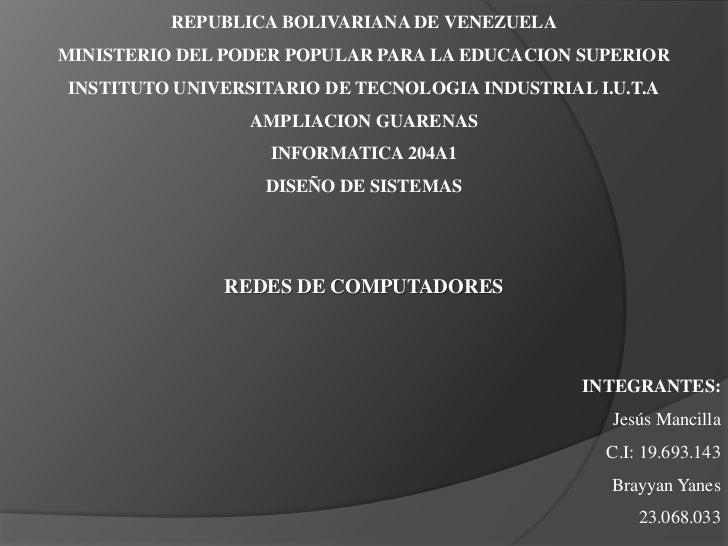 REPUBLICA BOLIVARIANA DE VENEZUELA<br />MINISTERIO DEL PODER POPULAR PARA LA EDUCACION SUPERIOR<br />INSTITUTO UNIVERSITAR...