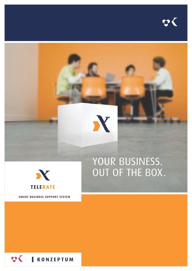 YOUR BUSINESS.                                                 OUT OF THE BOX.  SM A RT B U S I N E SS S U P P O RT SY ST ...