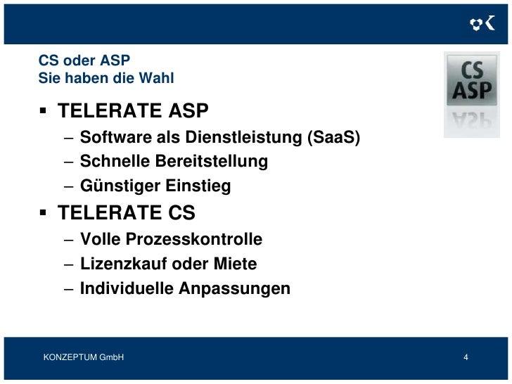 CS oder ASPSie haben die Wahl<br />TELERATE ASP<br />Software als Dienstleistung (SaaS)<br />Schnelle Bereitstellung<br />...