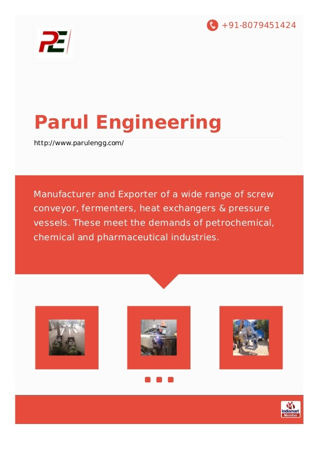 +91-8079451424 Parul Engineering http://www.parulengg.com/ Manufacturer and Exporter of a wide range of screw conveyor, fe...