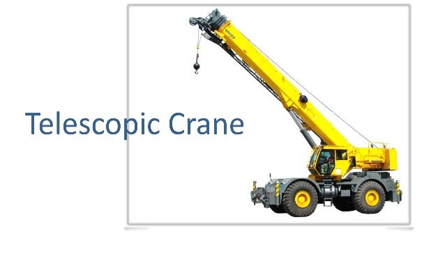 Introduction  • These are truck cranes that have a self contained telescoping  boom.  • Telescoping boom contains a number...