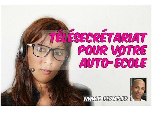 www.b-permis.fr Pourquoi cette vidéo ? Pourquoi recourir au télésecrétariat pour son auto-école ? http://www.b-permis.fr/e...