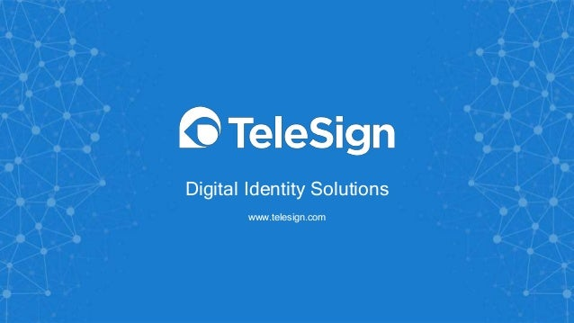 Digital Identity Solutions www.telesign.com