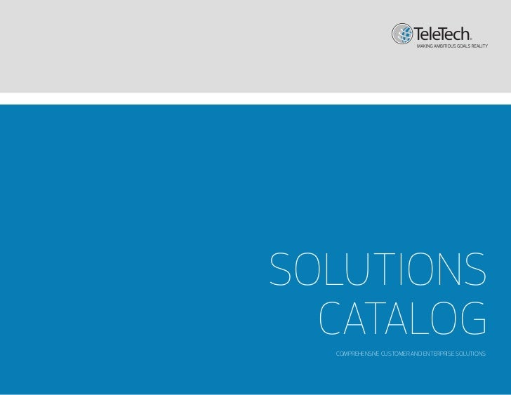 SOLUTIONS  CATALOG  COMPREHENSIVE CUSTOMER AND ENTERPRISE SOLUTIONS