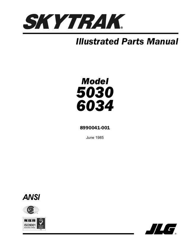 Illustrated Parts Manual ANSI Model 5030 6034 8990041-001 June 1985