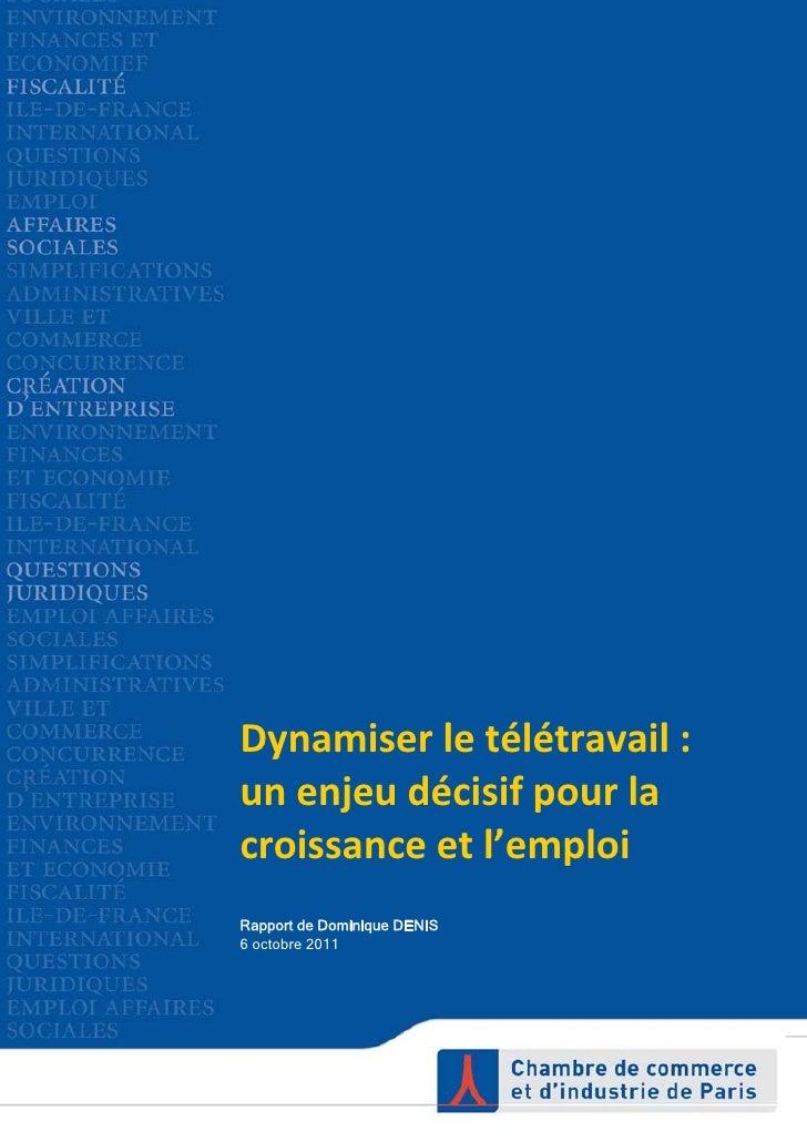 Dynamiserletélétravail:    unenjeudécisifpourla    croissanceetl'emploi    Rapport de Dominique DENIS   ...