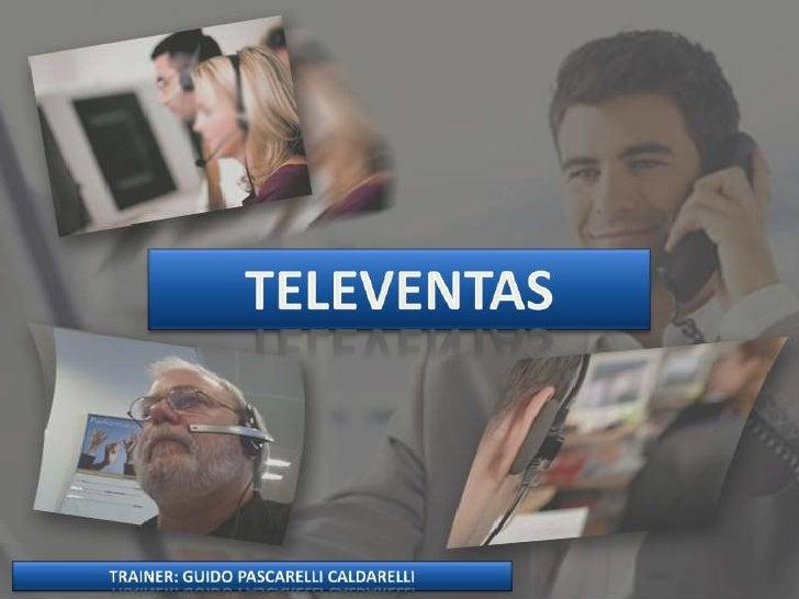 TELEVENTAS: Herramientas necesarias para un trabajo efectivo