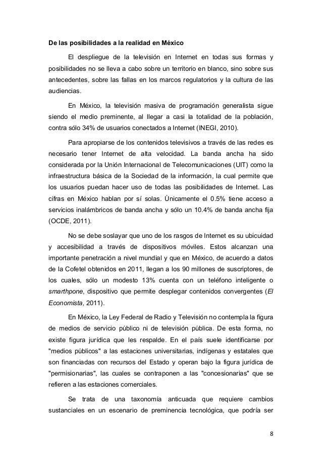 De las posibilidades a la realidad en México       El despliegue de la televisión en Internet en todas sus formas yposibil...