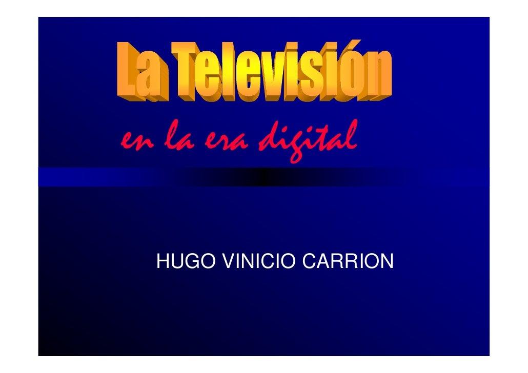 en la era digital    HUGO VINICIO CARRION