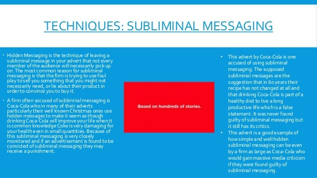 subliminal messaging as a technique of television advertising Traditional methods of advertising include television commercials, radio commercials,  indicative of the effects of subliminal messages on feelings, judgements .