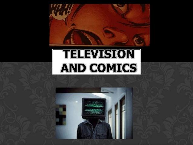 TELEVISIONAND COMICS