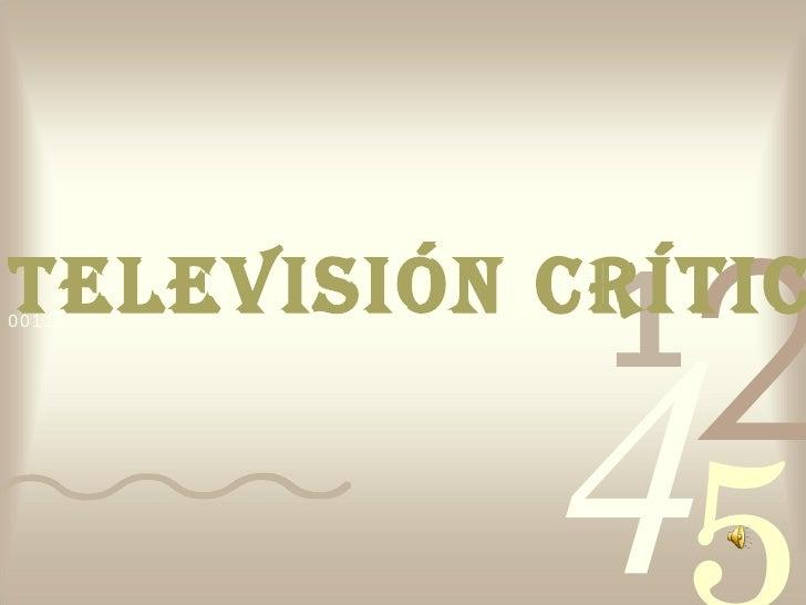 TELEVISIÓN CRÍTICA