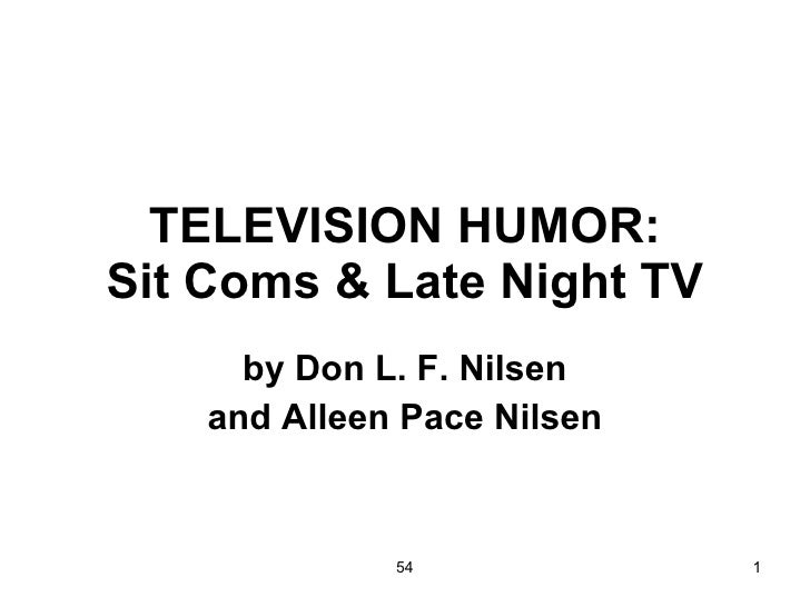 TELEVISION HUMOR: Sit Coms & Late Night TV by Don L. F. Nilsen and Alleen Pace Nilsen 54