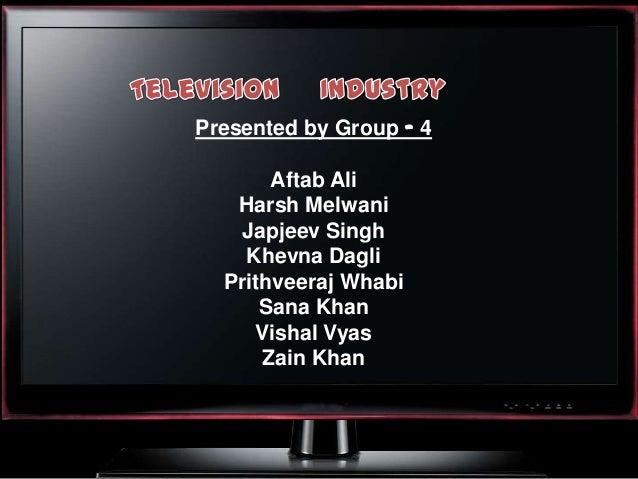 Presented by Group – 4       Aftab Ali   Harsh Melwani   Japjeev Singh    Khevna Dagli  Prithveeraj Whabi      Sana Khan  ...
