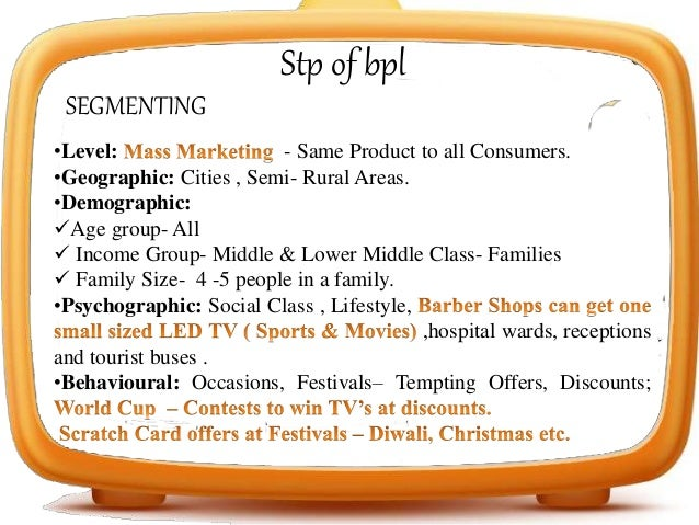 segmenting targeting and positioning of sony india for lcd tv Market segmentation and marketing mix of lg and samsung print and is the world's largest producer of lcd amongst younger target market segments.