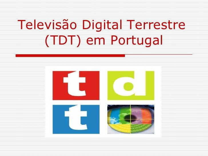 Televisão Digital Terrestre  (TDT) em Portugal