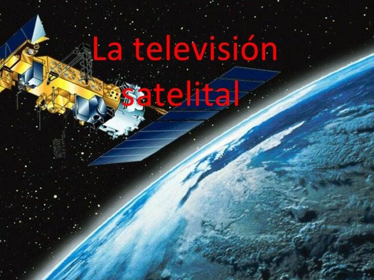 La televisión satelital