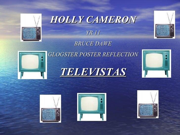 HOLLY CAMERON YR 11 BRUCE DAWE GLOGSTER POSTER REFLECTION TELEVISTAS
