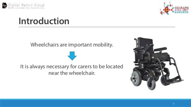Telewheelchiar - SIGGRAPH Asia 2017 (E-tech Talk)  Slide 2
