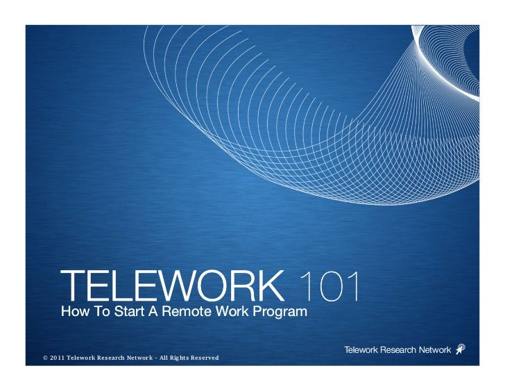 TELEWORK 101     How To Start A Remote Work Program                                                         Telework Resea...