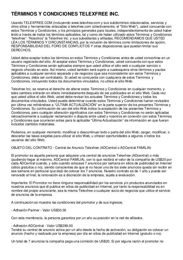 TÉRMINOS Y CONDICIONES TELEXFREE INC. Usando TELEXFREE.COM (incluyendo www.telexfree.com y sus subdominios relacionados, s...