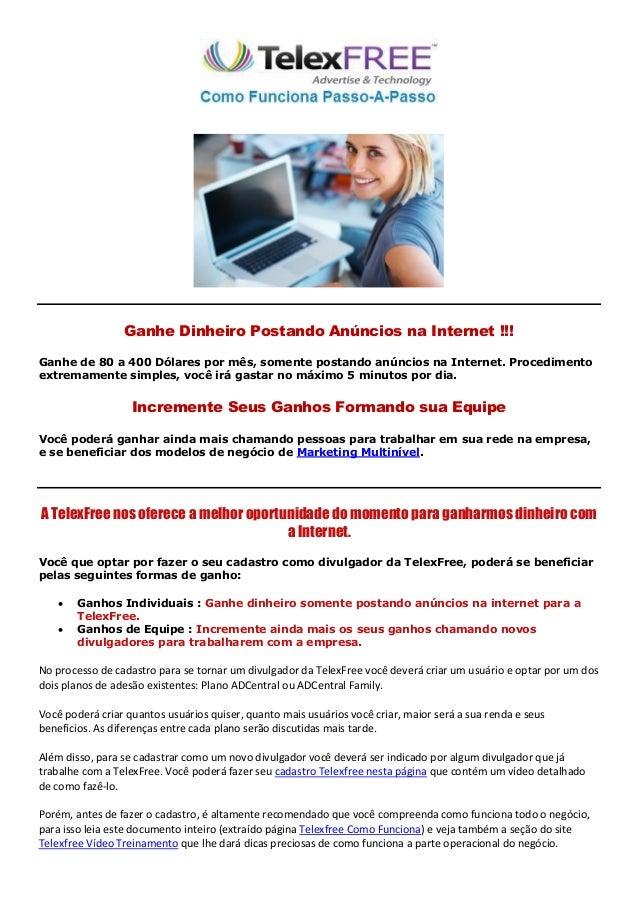 Ganhe Dinheiro Postando Anúncios na Internet !!!Ganhe de 80 a 400 Dólares por mês, somente postando anúncios na Internet. ...
