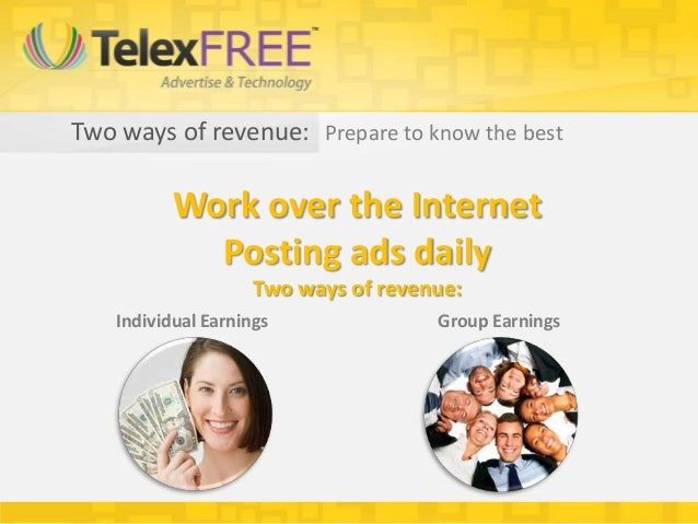 Two ways of revenue: Prepare to know the best           Work over the Internet             Posting ads daily              ...