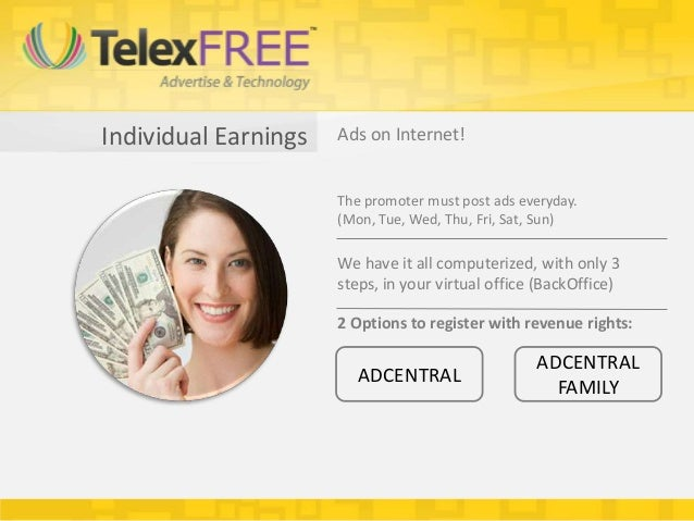 Individual Earnings   Ads on Internet!                      The promoter must post ads everyday.                      (Mon...