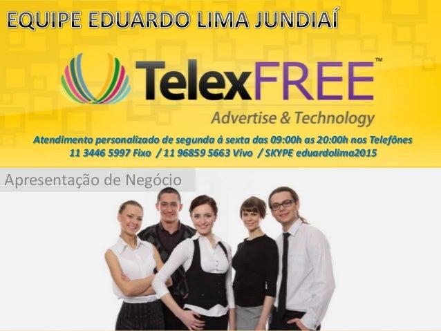Apresentação de NegócioAtendimento personalizado de segunda á sexta das 09:00h as 20:00h nos Telefônes11 3446 5997 Fixo / ...
